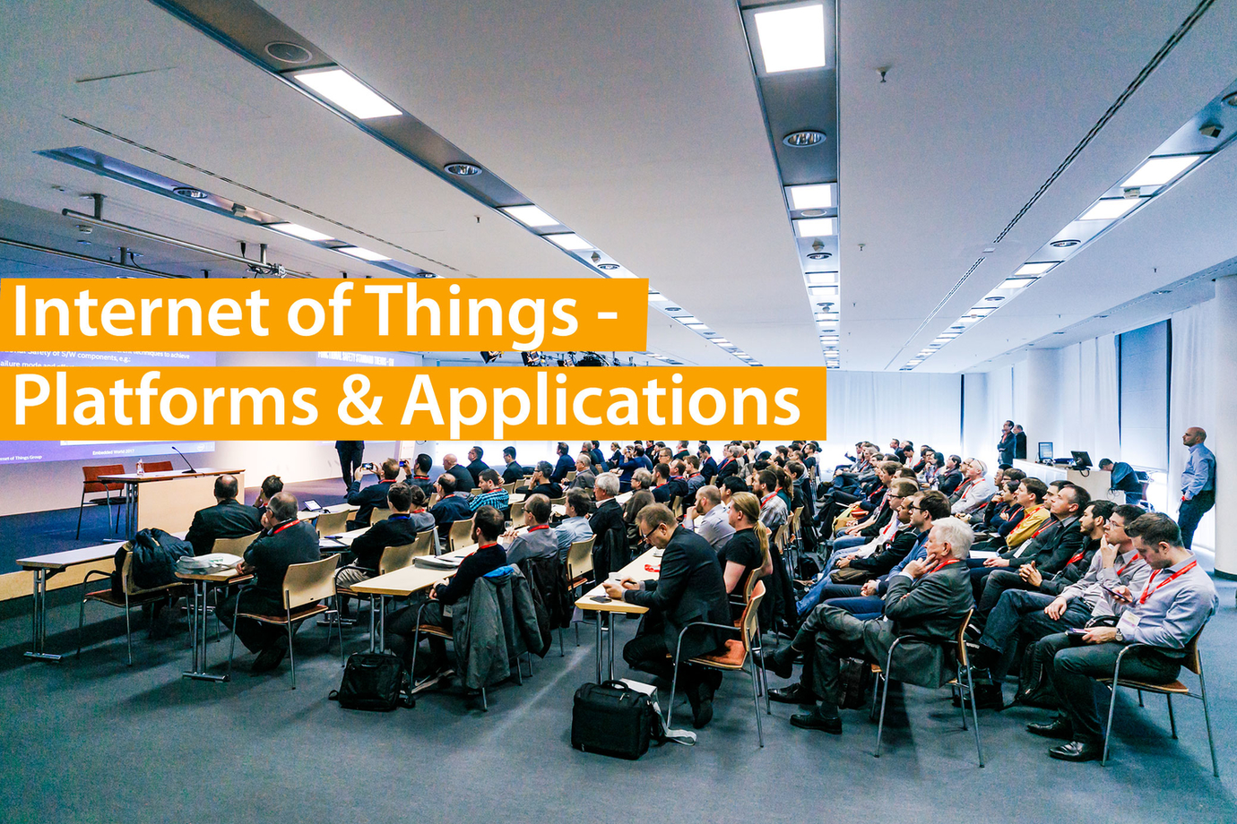embedded world Conference - Internet of Things - Platforms & Applications